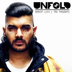 Tru Thoughts Presents Unfold 16.06.17 with Jai Paul, Onra, The Seshen