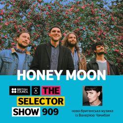 The Selector (Show 909 Ukrainian version) w/ Honey Moon