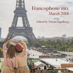 FRANCOPHONE MIX BY NITZAN ENGELBERG - MARCH 2018