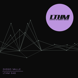 Diego Valle - LTHM Podcast #546