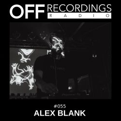 OFF Recordings Radio #55 with Alex Blank