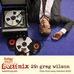 Bestimix 29: Greg Wilson (live mix from Camp Bestival 2010)