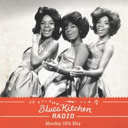 THE BLUES KITCHEN RADIO WITH MARTHA REEVES