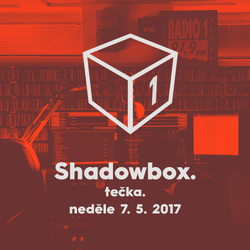 Shadowbox @ Radio 1 07/05/2017: Rudeboy Guestmix