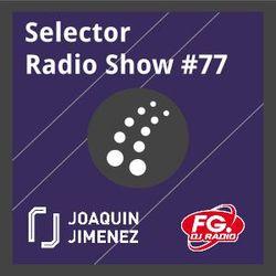 Selector Radio Show #77