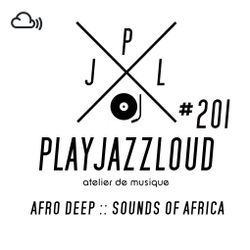PJL sessions #201 [afro deep :: sounds of africa]