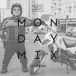 #MondayMix 238 by @dirtyswift - «TAXI Speciale» 16.Apr.2018 (Live Mix)