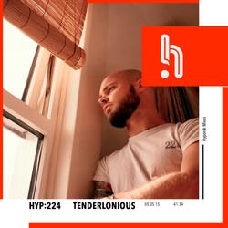Hyp 224: Tenderlonious