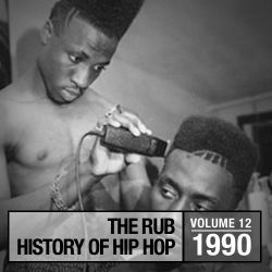 Hip-Hop History 1990 Mix