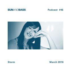 SUNANDBASS Podcast #46 - DJ Storm