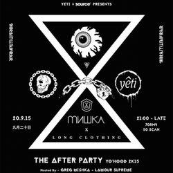 YETI presents MISHKA x LONG 'The After Party' Mixtape - YoHood 2k15 Shanghai