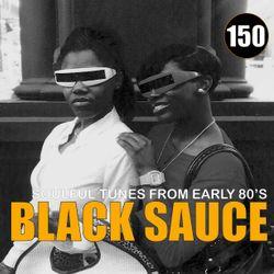 Black Sauce Vol.150.