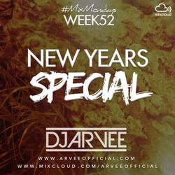 #MixMondays 29/12/14 (WEEK52) *NYE MIX* @DJARVEE