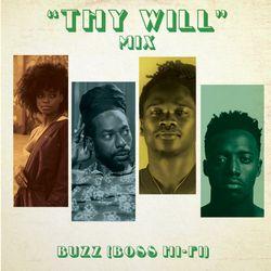 """Thy Will"" Mix"