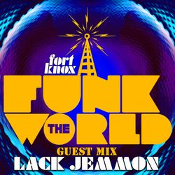 Lack Jemmon presents Funk The World 33