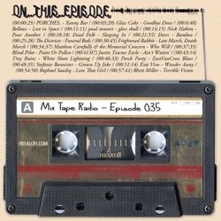 Mix Tape Radio | EPISODE 035