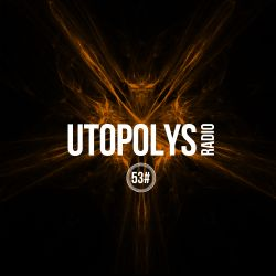 Utopolys Radio 053 - Uto Karem Live From Maze, Athens, Greece