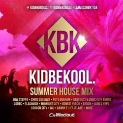 KIDBEKOOL | Summer House Mix