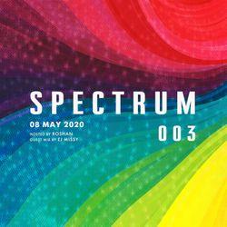 Spectrum Radio #003 ft EJ Missy