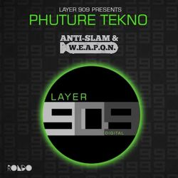 Rondo presents PHUTURE TEKNO - Anti-Slam & W.E.A.P.O.N.