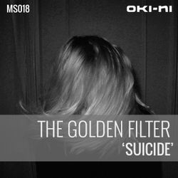 SUICIDE by The Golden Filter