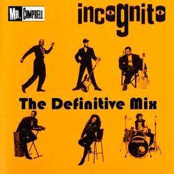 Incognito - The Definitive Mix