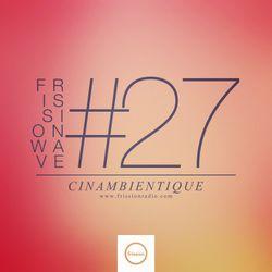 FRISSIONWAVE #27