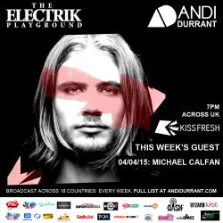 Electrik Playground 4/4/15 inc Michael Calfan Guest Session