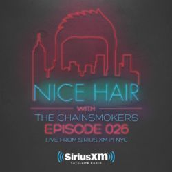 Nice Hair with The Chainsmokers 026 ft. Vanic