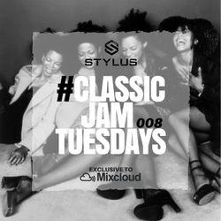 @DjStylusUK - #ClassicJamTuesdays 008 (Oldskool R&B / HipHop)