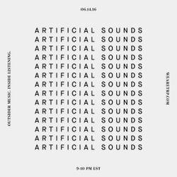 ARTIFICIAL SOUNDS - JUNE 14 - 2016