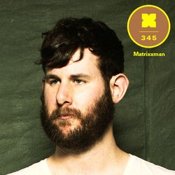 Podcast 345: Matrixxman