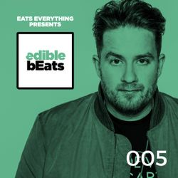 EB005 - edible bEats - with Eats Everything