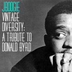 JBoogie - Vintage Diversity: A Tribute to Donald Byrd