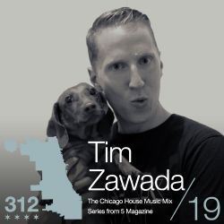 Tim Zawada: The 312 Mix #19