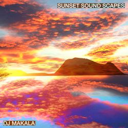 "DJ Makala ""Baile Sunset Sound Scapes Mix"""