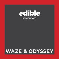 Podible 0025 - Waze & Odyssey