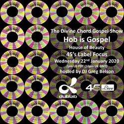 Divine Chord Gospel Show pt. 101 - Hob Is Gospel Label Focus