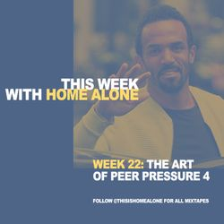 Week 22: The Art of Peer Pressure Volume 4