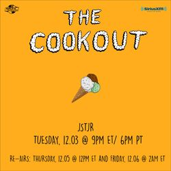 The Cookout 177: JSTJR