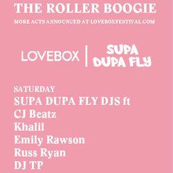 Lovebox x Supa Dupa Fly 2014