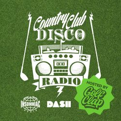 Country Club Disco Radio #003 w/ Golf Clap - Every Wednesday Night