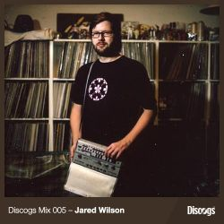 Discogs Mix 005 - Jared Wilson