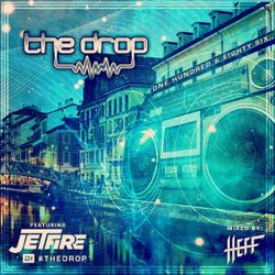 The Drop 186 (feat. JETFIRE)