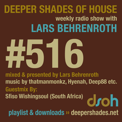 Deeper Shades Of House #516 w/ exclusive guest mix by SFISO WISHINGSOUL