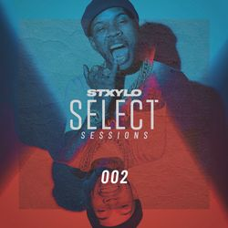 @Stxylo - Stxylo Sessions 002 (New R&B / HipHop / UK Afrobeat)