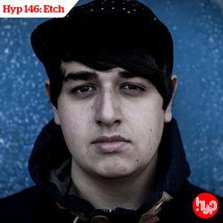 Hyp 146: Etch
