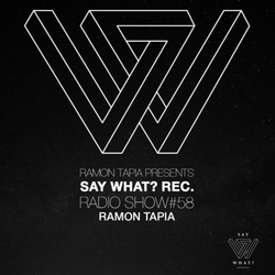 Ramon Tapia - Say What Radio Show