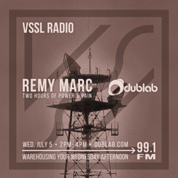 Remy Marc – VSSL Radio (07.05.17)