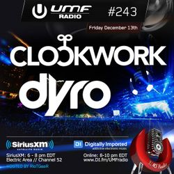 UMF Radio 243 - Clockwork & Dyro